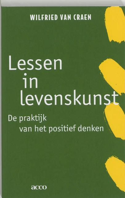 Lessen in levenskunst - Wilfried van Craen