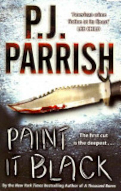 Paint it Black - P. J. Parrish