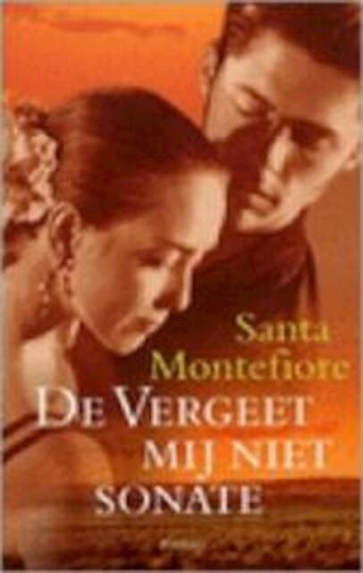 De vergeet mij niet-sonate - Santa Montefiore