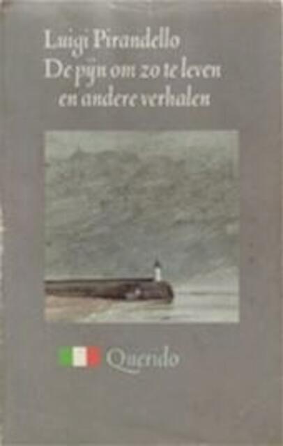 De pijn om zo te leven en andere verhalen - Luigi Pirandello, Max Nord