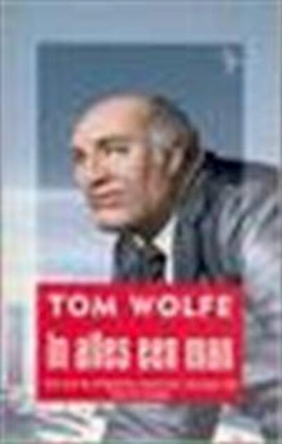 In alles een man - Tom Wolfe