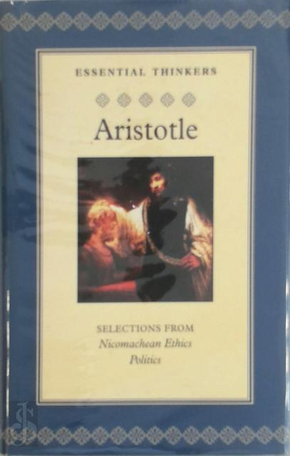 Selections from Nicomachean Ethics Politics - Aristotle