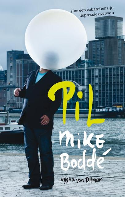 Pil - Mike Bodde