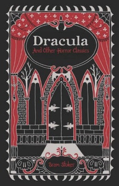 Dracula and Other Horror Classics - Bram Stoker