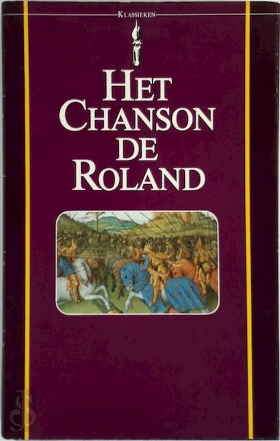 Het Chanson de Roland - Unknown