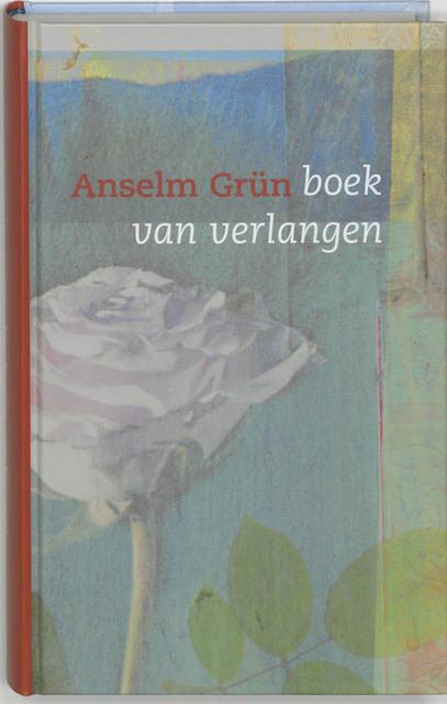 Boek van verlangen - Anselm Grün
