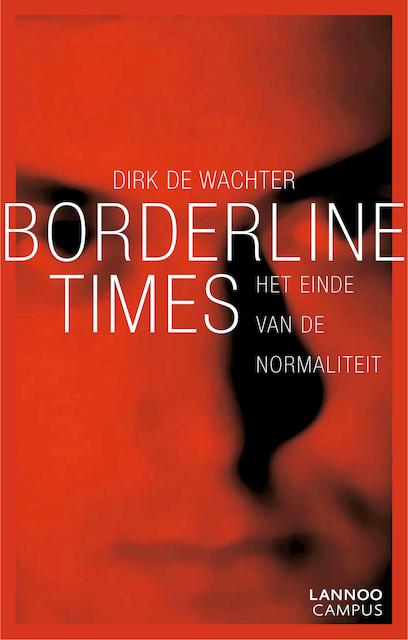 Borderline times - Dirk de Wachter