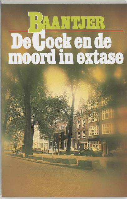 De Cock en de moord in extase - A.C. Baantjer, Appie Baantjer