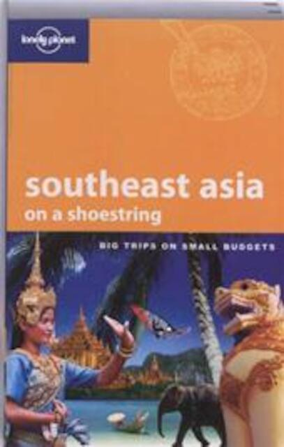 Lonely Planet Southeast Asia on a Shoestring - Unknown