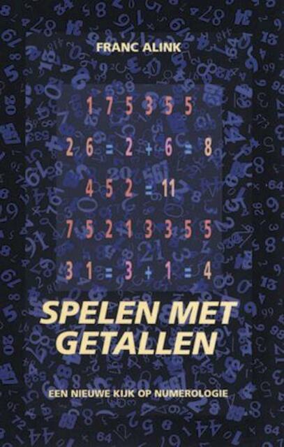 Spelen met getallen - F. Alink