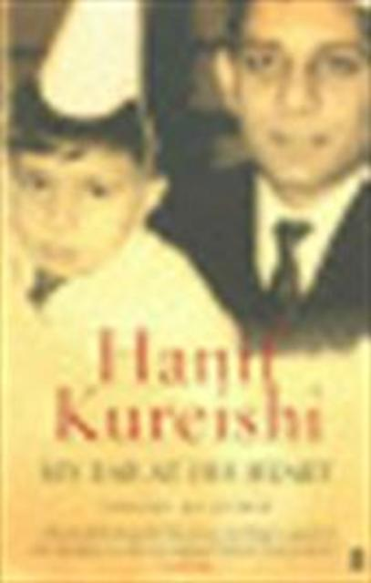 My ear at his heart - Hanif Kureishi
