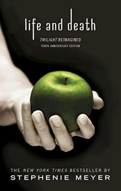 Life and Death - Stephenie Meyer