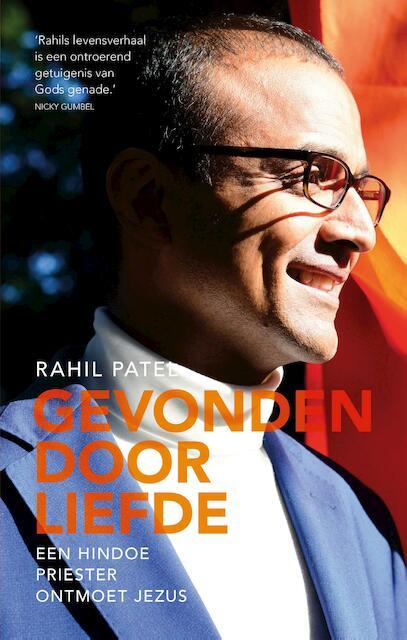 Gevonden door liefde - Rahil Patel