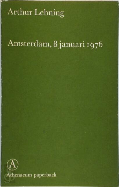 Amsterdam 6 januari 1976 - Arthur Lehning