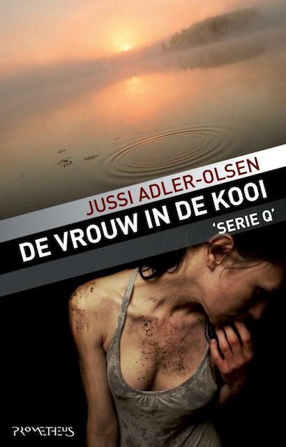 De vrouw in de kooi - Jussi Adler-Olsen