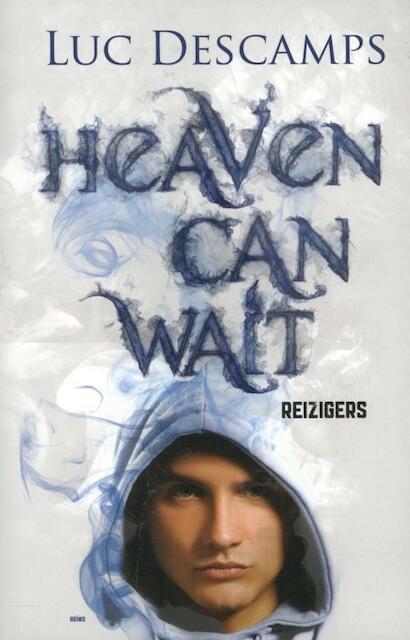 Heaven can wait - Reizigers - Luc Descamps