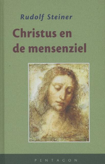 Christus en de mensenziel - Rudolf Steiner