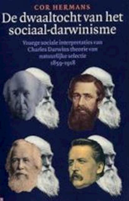 De dwaaltocht van het sociaal-darwinisme - C.A.M. Hermans