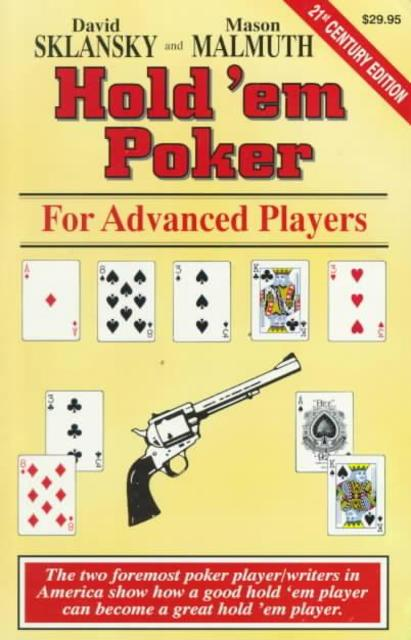 Hold'Em Poker for Advanced Players - David Sklansky, Mason Malmuth