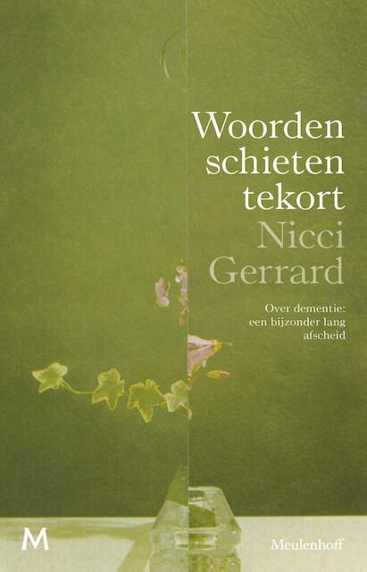 Woorden schieten tekort - Nicci Gerrard