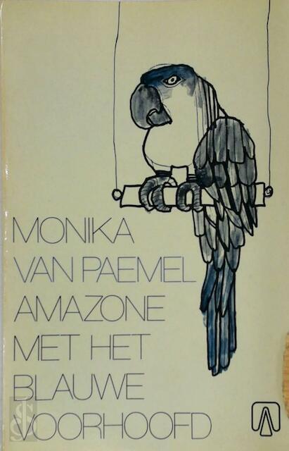 Amazone met het blauwe voorhoofd - M. van Paemel