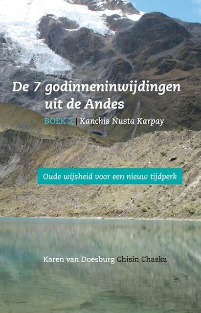BOEK 2 | Kanchis Ñusta Karpay - Karen van Doesburg