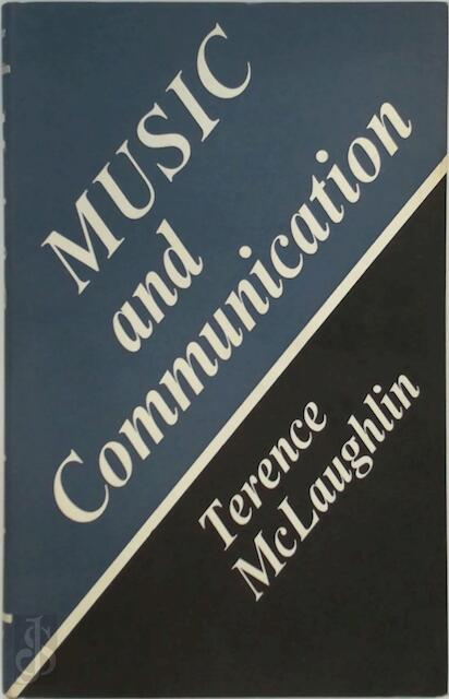 Music and Communication - Terence McLaughlin