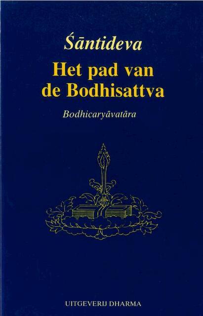Het pad van de Bodhisattva - Santideva