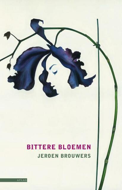 Bittere bloemen - Jeroen Brouwers