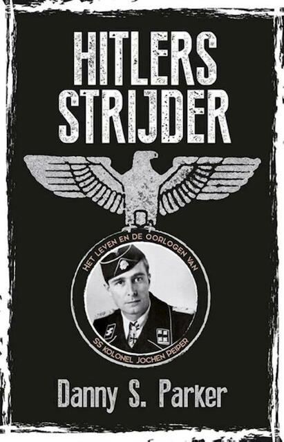 Hitlers strijder - Danny S. Parker