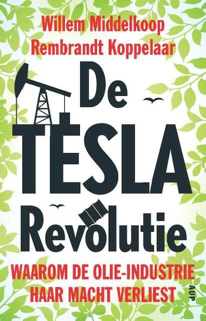 De Tesla-revolutie - Willem Middelkoop, Rembrandt Koppelaar