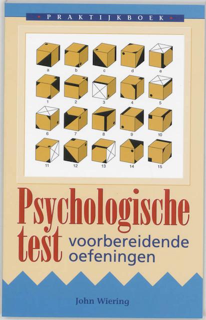 Praktijkboek psychologische test - John Wiering
