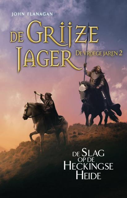 2 De Slag bij Hecking - John Flanagan