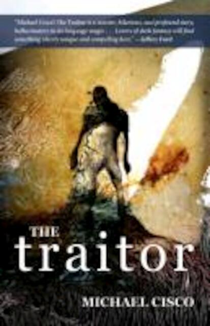 Traitor - Michael Cisco