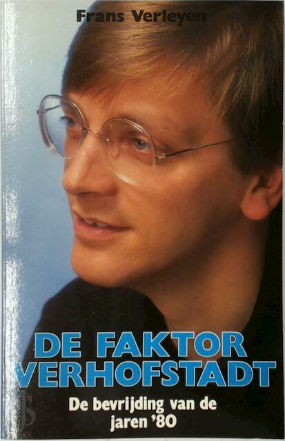De Faktor Verhofstadt - Frans Verleyen