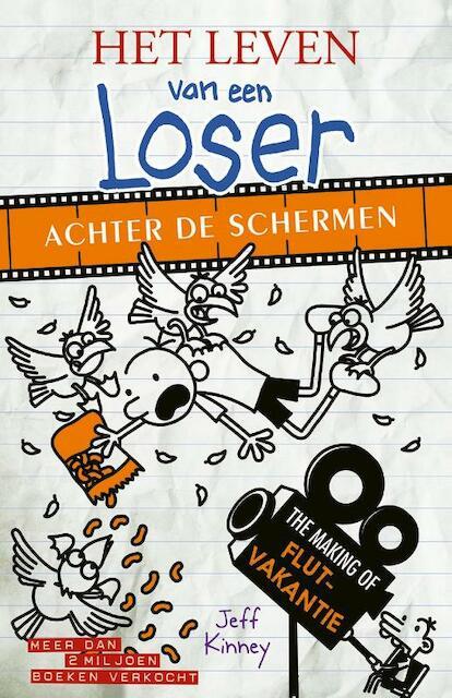 Het leven van een Loser - Achter de schermen - Jeff Kinney