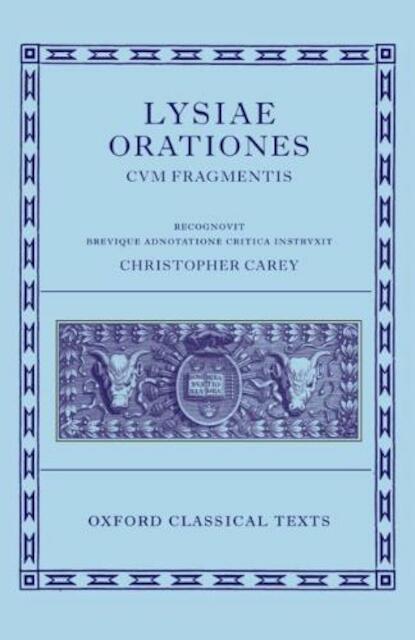 Lysiae Orationes Cum Fragmentis -
