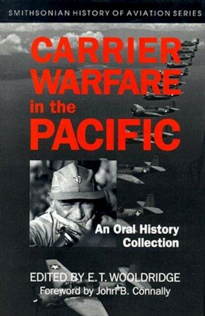 Carrier Warfare in the Pacific - E. T. Wooldridge