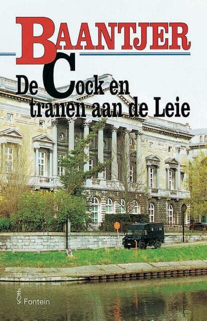 De Cock en tranen aan de Leie - A.C. Baantjer