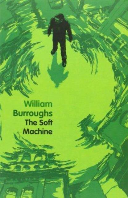 The Soft Machine - William Burroughs