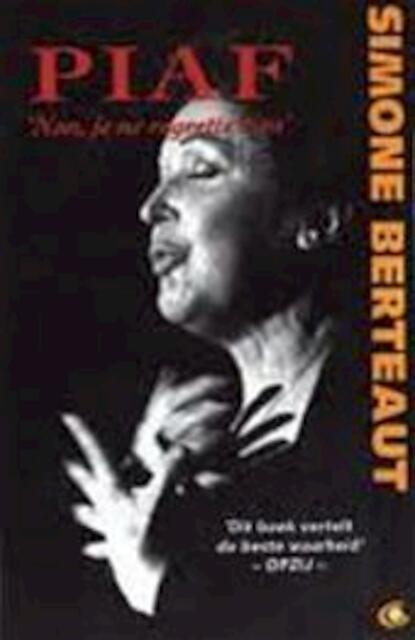 Piaf - Simone Berteaut, Ernst van Altena