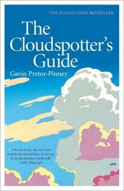 Cloudspotter's Guide - Gavin Pretor-pinney