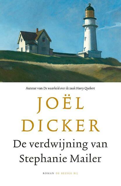 De verdwijning van Stephanie Mailer - Joël Dicker