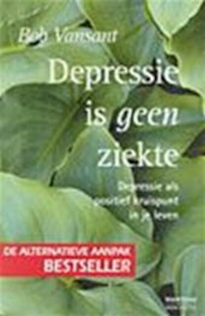 Depressie geen ziekte - Vansant