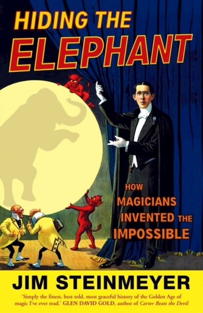 Hiding the Elephant - Jim Steinmeyer