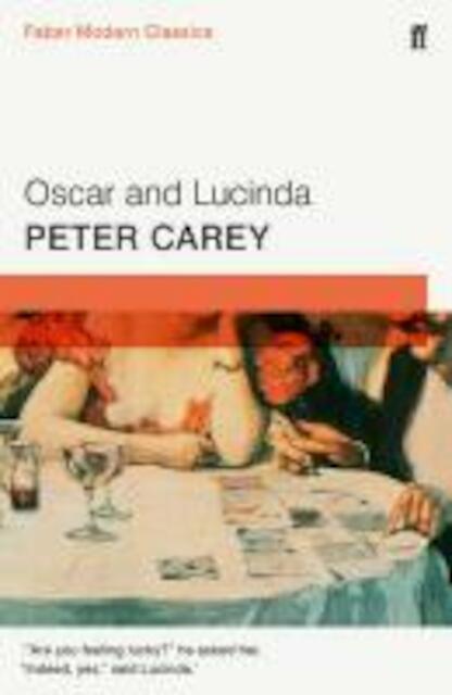 Oscar and Lucinda - Peter Carey
