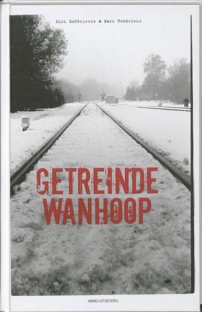 Getreinde wanhoop - M. Hendrickx