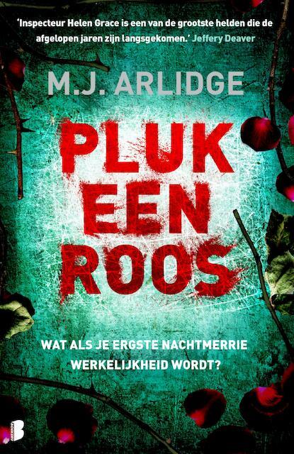 Pluk een roos - M.J. Arlidge