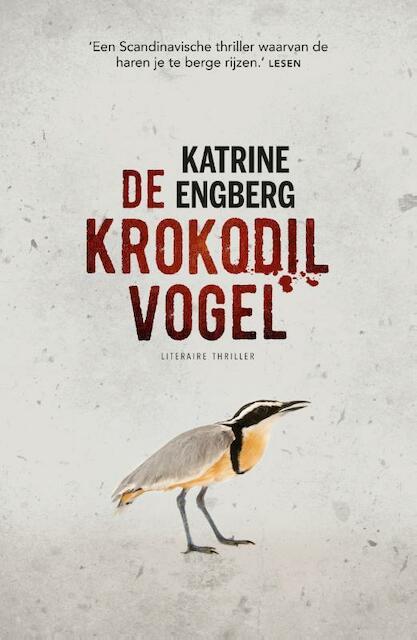 De krokodilvogel - Katrine Engberg