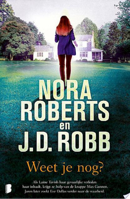 Weet je nog? - Nora Roberts, J.D. Robb